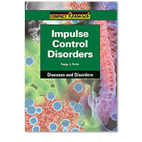 Compact Research: Diseases & Disorders:Impulse Control disorders