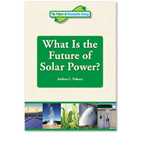 The Future of Renewable Energy: What is the Future of Solar Power?