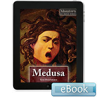 Monsters and Mythical Creatures: Medusa
