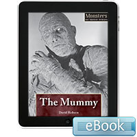 Monsters and Mythical Creatures: The Mummy