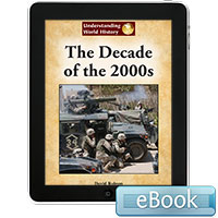 Understanding World History: The Decade of the 2000s