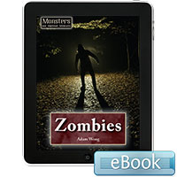 Monsters and Mythical Creatures: Zombies