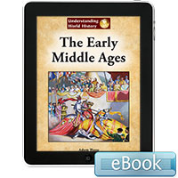 Understanding World History: Early Middle Ages