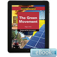 Compact Research: Energy and the Environment: The Green Movement