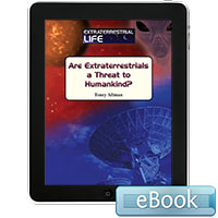 Are Extraterrestrials a Threat to Mankind? - eBook