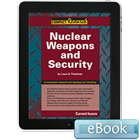 Compact Research: Current Issues: Nuclear Weapons and Security