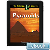 The Mysterious and Unknown: Pyramids