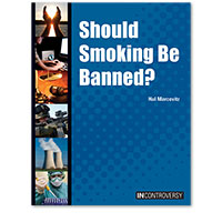 In Controversy: Should Smoking Be Banned?