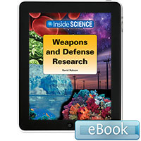 Inside Science: Weapons and Defense  Research