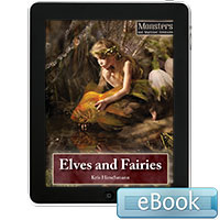 Monsters and Mythical Creatures: Elves and Fairies