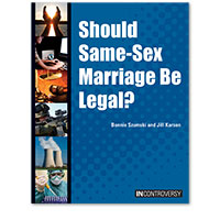 In Controversy: Should Same-Sex Marriage Be Legal?