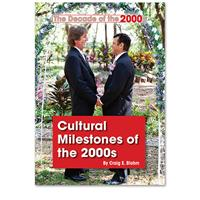 Cultural Milestones of the 2000s