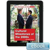 Cultural Milestones of the 2000s- eBook