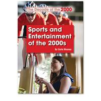 Sports and Entertainment of the 2000s