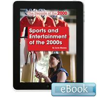 Sports and Entertainment of the 2000s- eBook