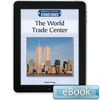 History's Great Structures: The World Trade Center