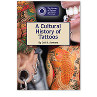 The Library of Tattoos and Body Piercings: A Cultural History of Tattoos