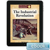 Understanding World History: The Industrial Revolution