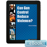 In Controversy: Can Gun Control Reduce Violence?