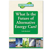 The Future of Renewable Energy: What Is the Future of Alternative Energy Cars?