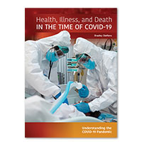 Health, Illness, and Death in the Time of COVID-19