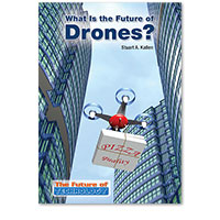What Is the Future of Drones