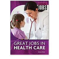Great Jobs in Health Care