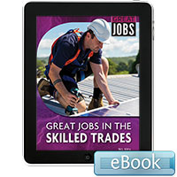Great Jobs in the Skilled Trades - eBook