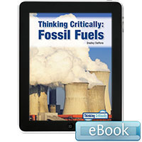 Thinking Critically: Fossil Fuels - eBook
