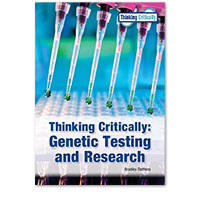 Thinking Critically: Genetic Testing and Research