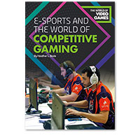 E-Sports and the World of Competitive Gaming