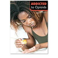 Addicted to Opioids