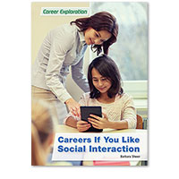 Careers If You Like Social Interaction