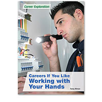 Careers If You Like Working with Your Hands