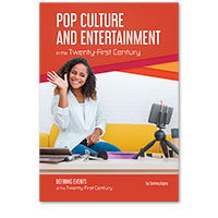 Pop Culture and Entertainment in the Twenty-First Century