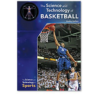 The Science and Technology of Basketball