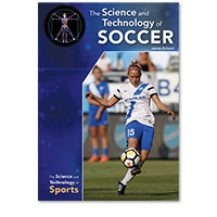 The Science and Technology of Soccer