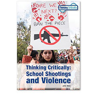 Thinking Critically: School Shootings and Violence