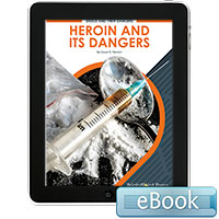 Heroin and Its Dangers - eBook