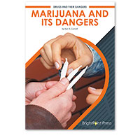 Marijuana and Its Dangers