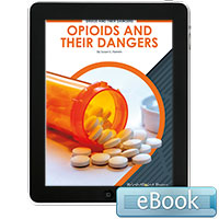 Opioids and Their Dangers - eBook