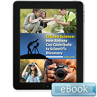 Citizen Science: How Anyone Can Contribute to Scientific Discovery - eBook