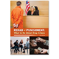 Rehab or Punishment: What to Do About Drug Crimes
