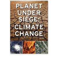 Planet Under Siege: Climate Change