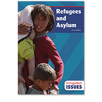 Immigration Issues: Refugees and Asylum