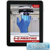 Changing Lives Through 3-D Printing - eBook
