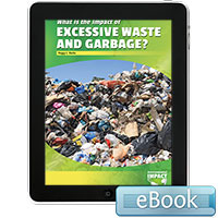 What Is the Impact of Excessive Waste and Garbage? - eBook