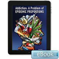 Addiction: A Problem of Epidemic Proportions - eBook