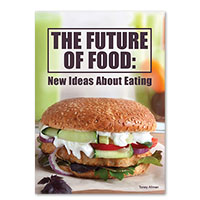 The Future of Food: New Ideas About Eating
