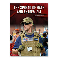 The Spread of Hate and Extremism